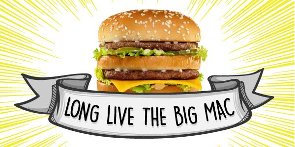 Long Live the Big Mac